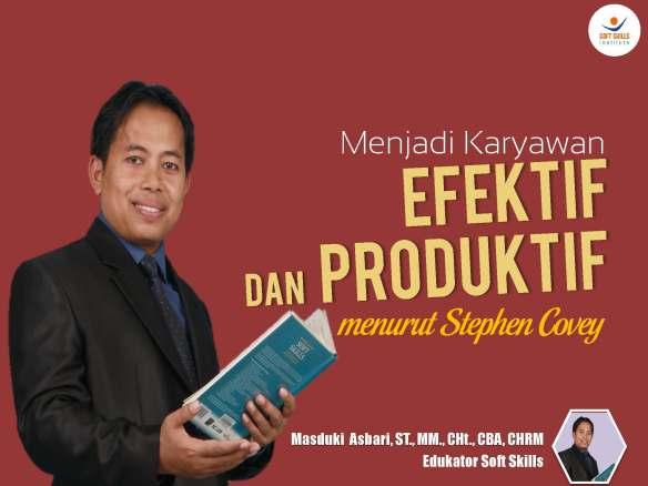 Menjadi Karyawan Efektif dan Produktif Rev.1