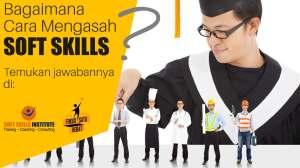 bagaimana mengasah soft skills cover